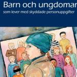 Barn och ungdomar med skyddad identitet