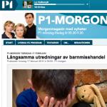 P1 - Långsamma utredningar av barnmisshandel