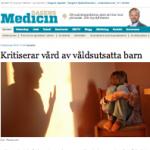 Dagens Medicin - våldutsatta barn får inte den vård de har rätt till